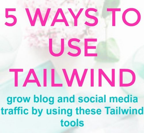5 Ways to Use Tailwind to Gain More Traffic