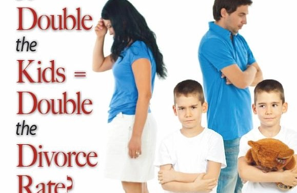 Do Double the Kids = Double the Divorce Rate?