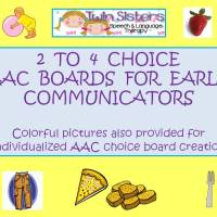 AAC Choice Boards For Early Communicators With Pictures & AAC Board Templates