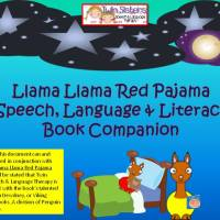 Llama Llama Red Pajama Book Companion- Speech, Language, & Literacy Targets