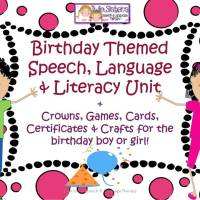 Comment to win a Free Birthday Themed Speech, Language & Literacy Unit!