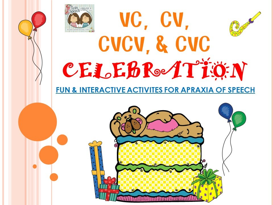 WE'RE HAVING A 50% OFF CELEBRATION!  We revised our VC, CV, CVCV, & CVC Celebration Interactive Document For Verbal Apraxia!