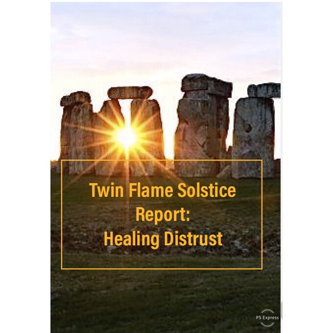 Twin Flames: Healing Distrust (Summer Solstice to Fall Equinox) -