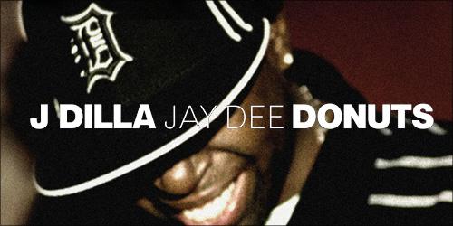 44.-J-Dilla-Donuts