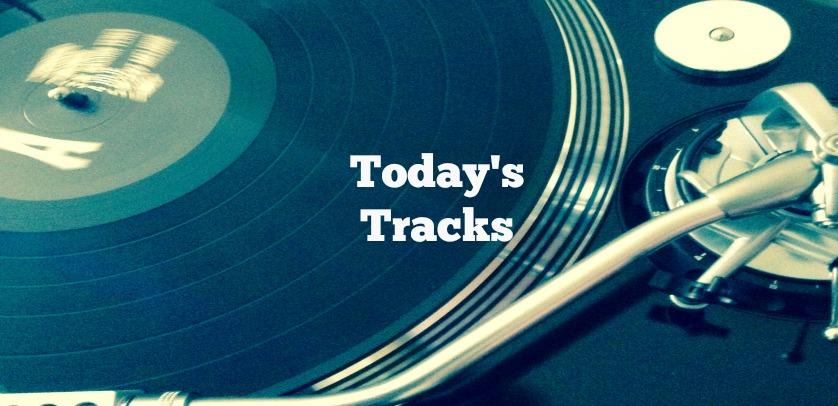 Today's Tracks