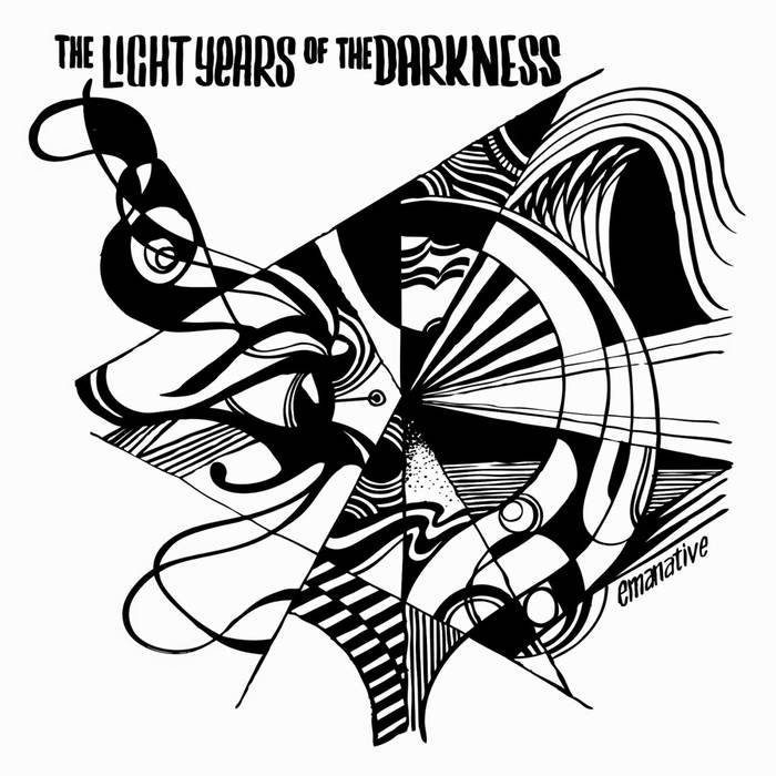 The Light Years Of the Darkness - Emanative