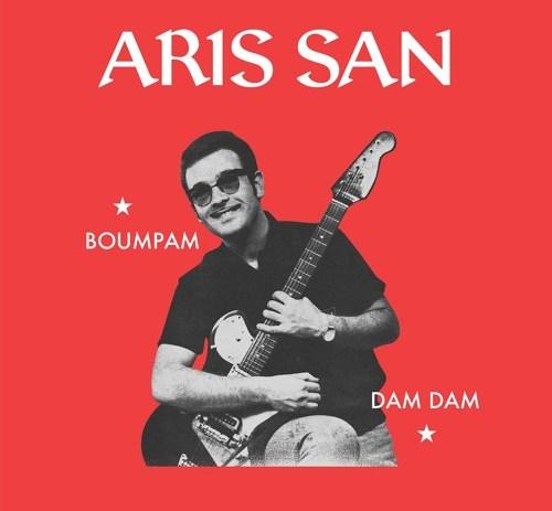 Aris San - Boumpam/ Dam Dam