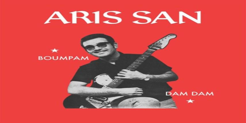 Aris San - Boumpam /Dam Dam