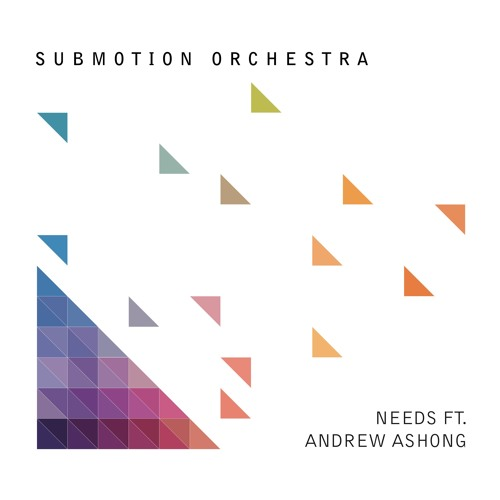 Submotion Orchestra Needs ft. Andrew Ashong