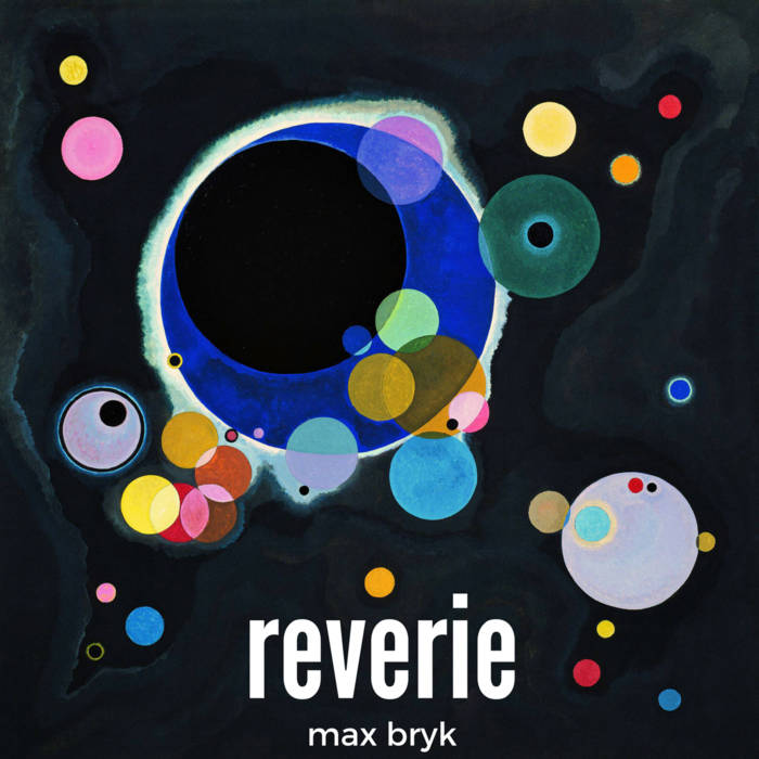 Reverie EP - Max Bryk