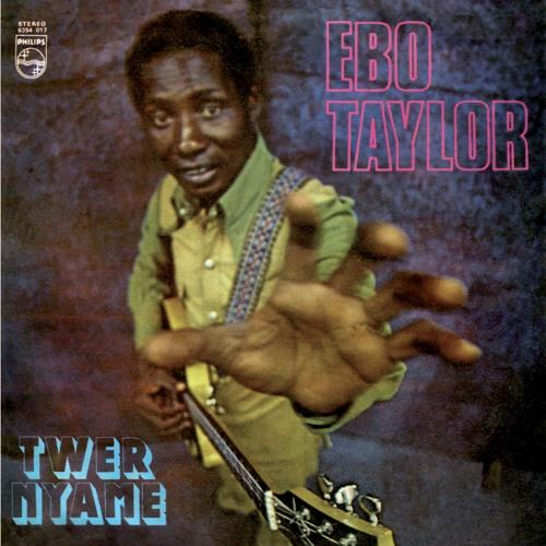 Mr Bongo reissue Ebo Taylor's Twer Nyame