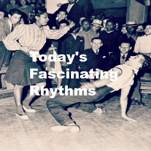 Today's Facsinating Rhythm