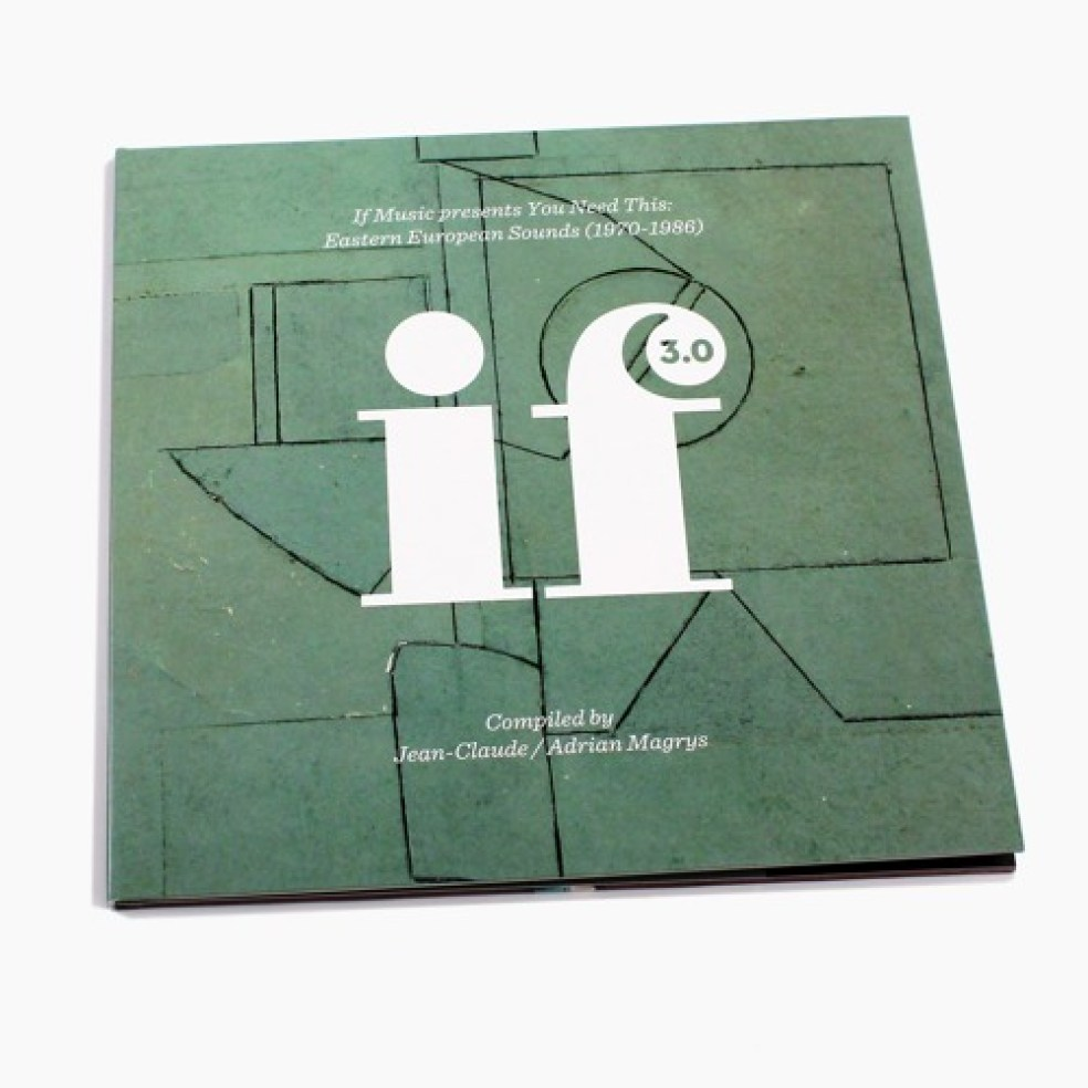 If Music Presents You Need This: Eastern European Sounds (1970-1986)