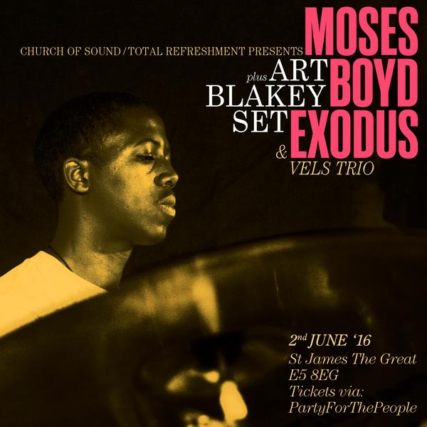 Church of Sound presents: Moses Boyd Exodus