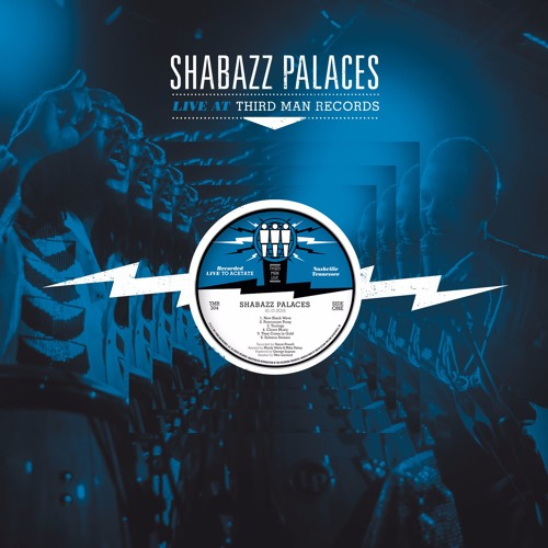Shabazz Palaces Announce Live at Third Man Records Album