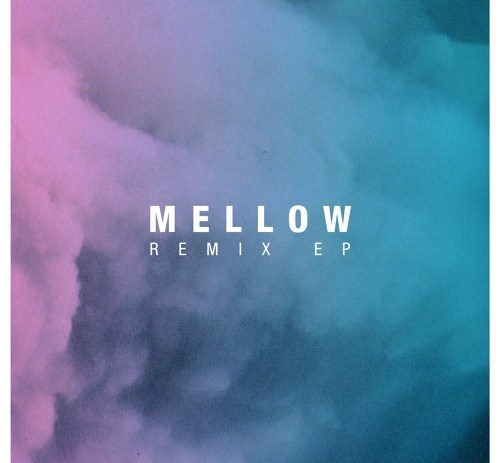 YellowStraps x Le Motel - Mellow Remix Ep