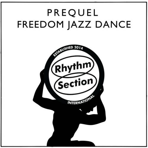 New EP Freedom Jazz Dance by Prequel