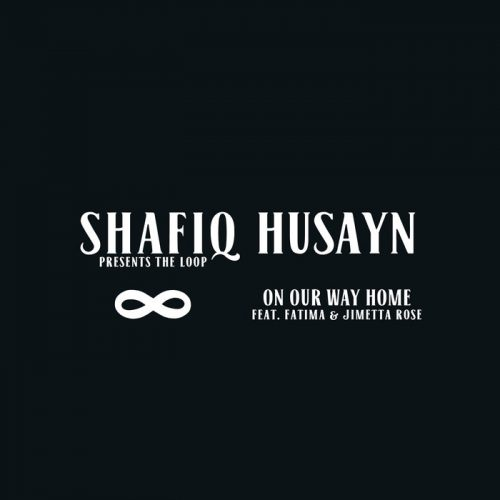 On Our Way Home ft. Fatima & Jimetta Rose by Shafiq Husayn