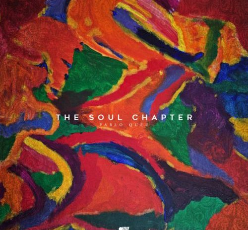 The Soul Chapter EP by Pablo Queu