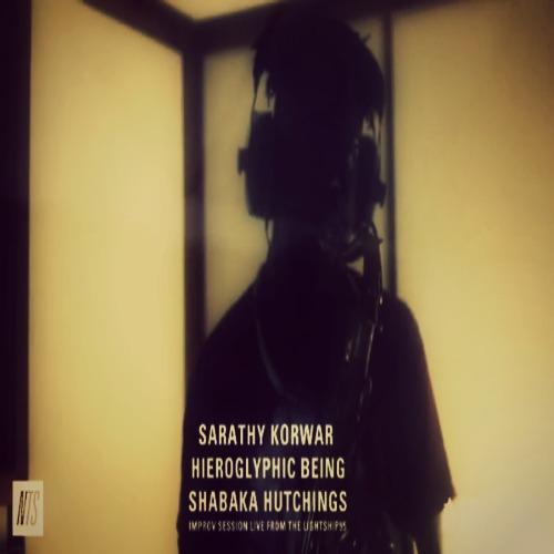 NTS: Sarathy Korwar, Hieroglyphic Being and Shabaka Hutchings special improv session