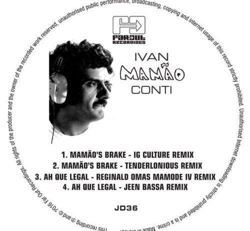 Ivan Conti - Mamao's Brake / Ah Que Legal