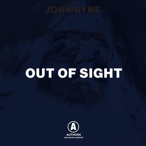 Jonwayne -Out Of Sight