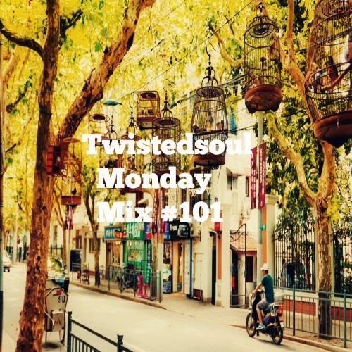 twistedsoul-monday-mix-101