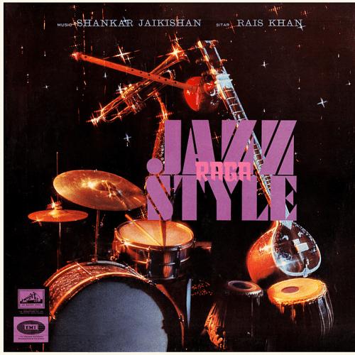 Shankar Jaikishan – Raga Jazz Style