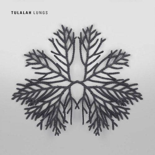 Tulalah - Lungs