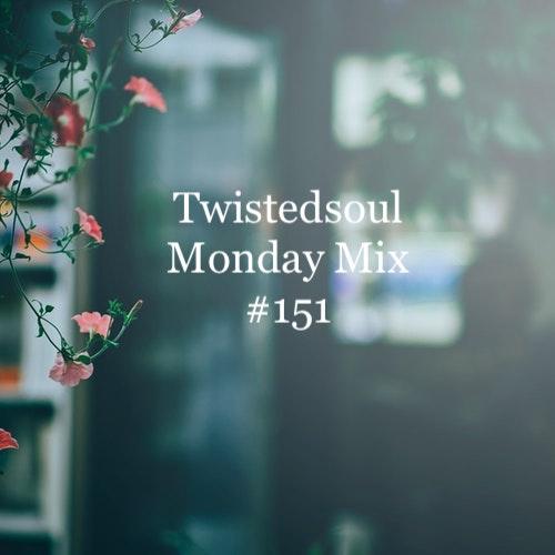 Twistedsoul Monday Mix #151