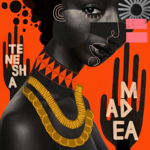 Madea/Dangerous Women by Tenesha The Wordsmith