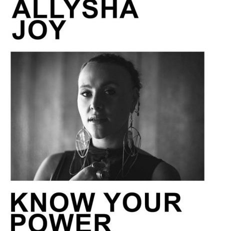 Allysha Joy - Know Your Power