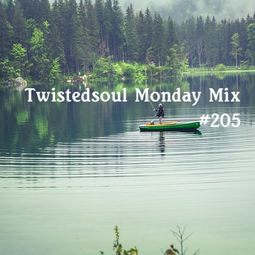 Twistedsoul Monday Mix #205