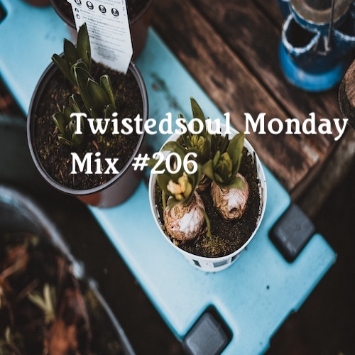 Twistedsoul Monday Mix #206