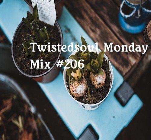 Twistedsoul Monday Mix #206