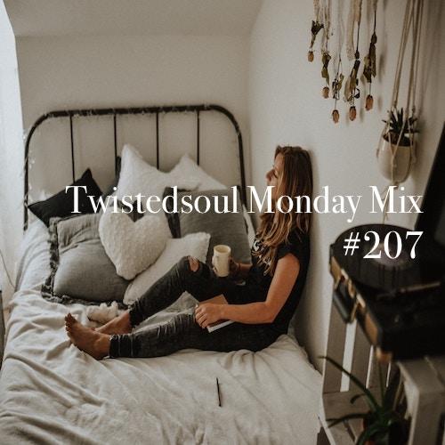 New: Twistedsoul Monday Mix #207