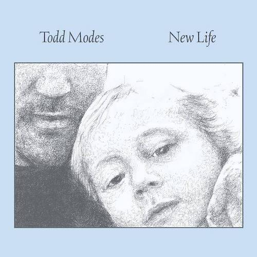 Todd Modes - New Life EP.
