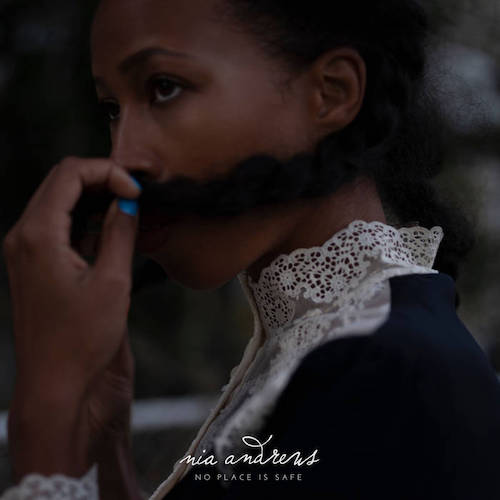 Nia Andrews - No Place Is Safe