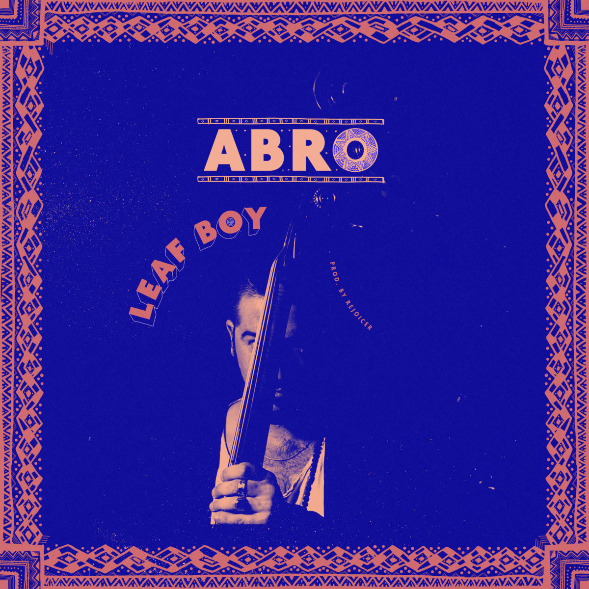 Track By Track Guide: Abro - Leaf Boy.