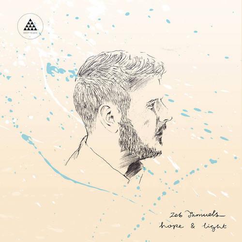 Zeb Samuels - Hope & Light album.