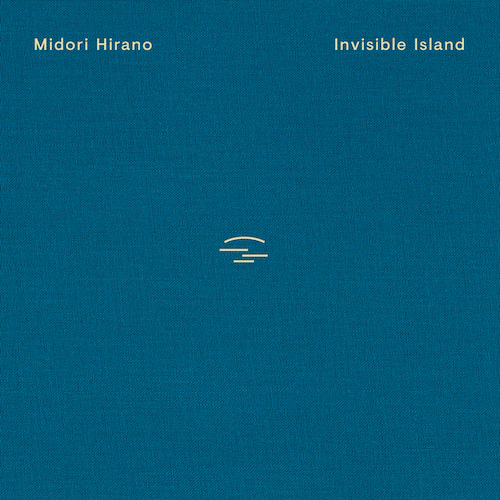 Midori Hirano set to release new LP, Invisible Island.