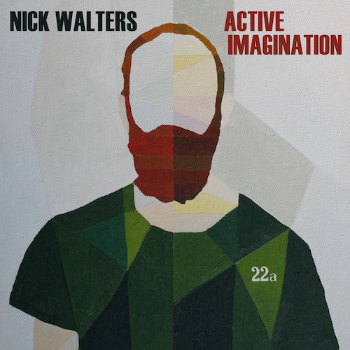 New Jazz on 22a: Nick Walters - Active Imagination.