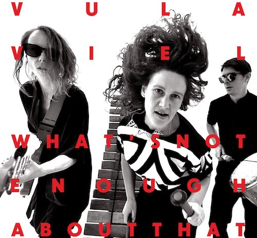New & Noteworthy: Vula Viel - What's Not Enough About That ft. Peter Zummo.