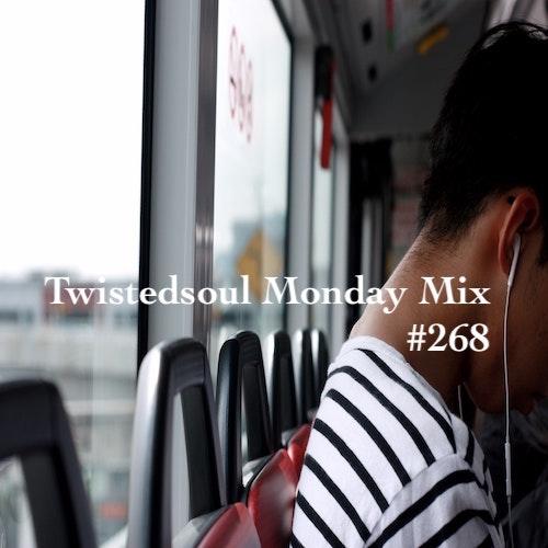 Twistedsoul Monday Mix #268.