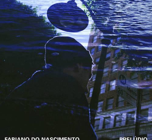 Fabiano do Nascimento - Prelúdio.