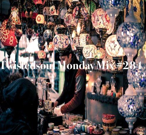 Twistedsoul Monday Mix #284.