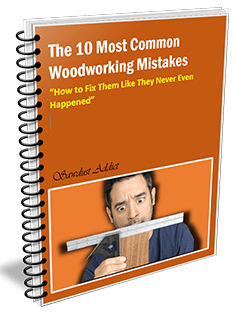 10 most common woodworking mistakes.