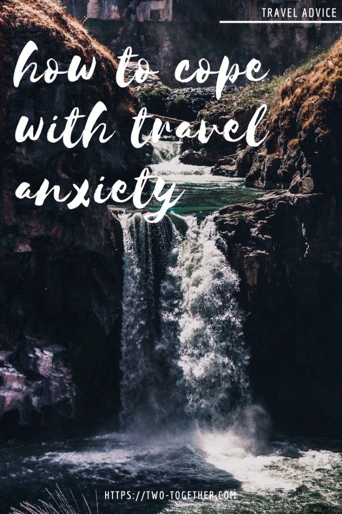 Cope with Travel Anxiety