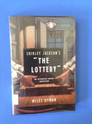 The Lottery by Shirley Jackson, illustrated by Miles Hyman