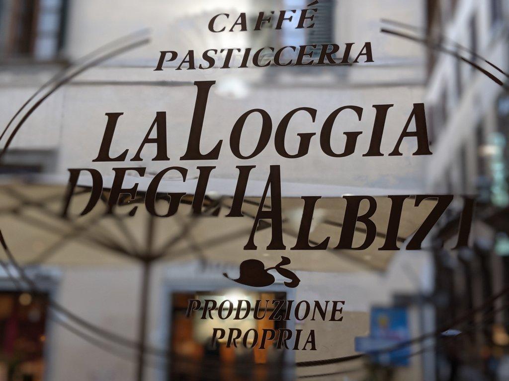 Caffe Pasticceria La Loggia Deglia Albizi sign
